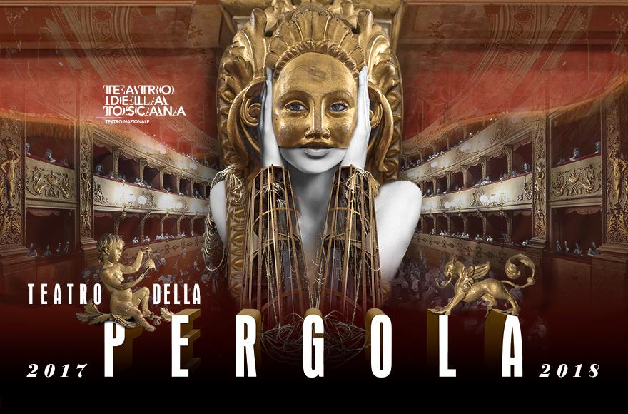 Stagione 2017/2018 Teatro della Pergola